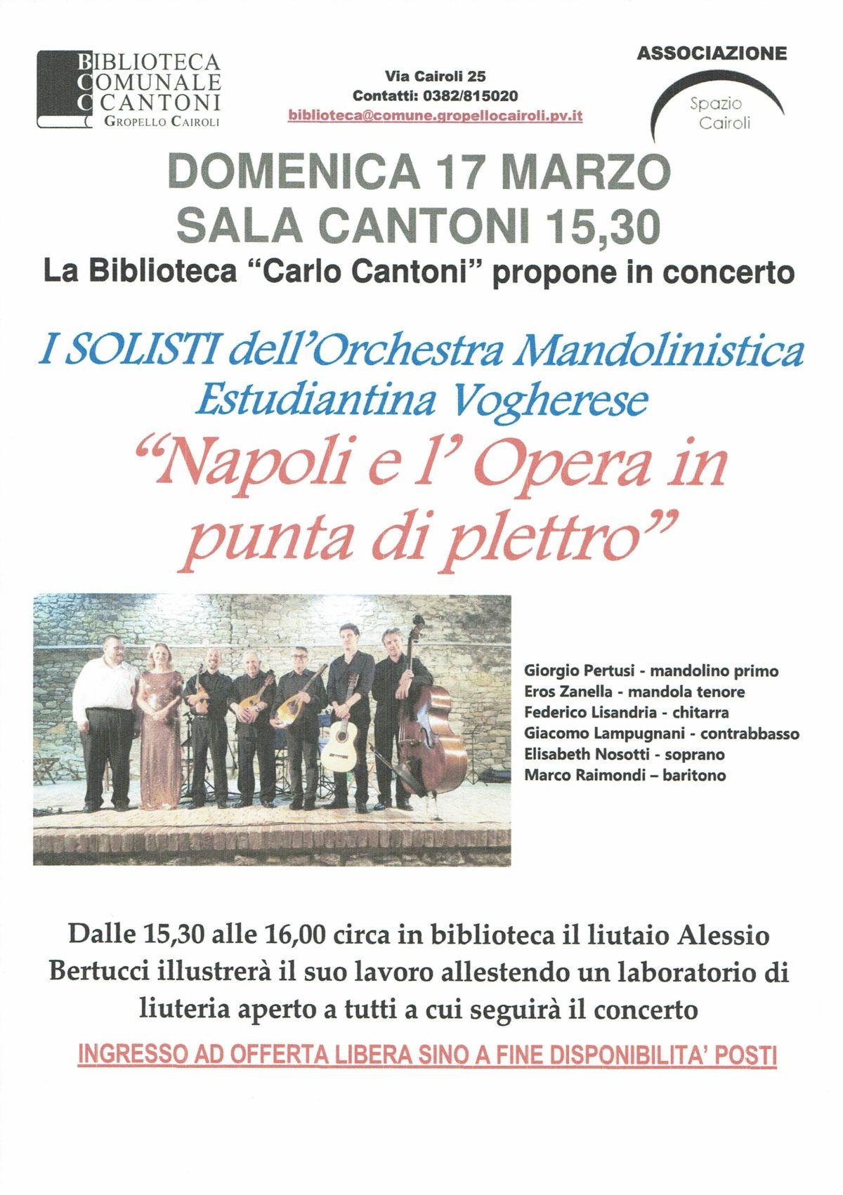 """Domenica 17 marzo Sala Cantoni – 15,30 concerto """"Napoli e l' Opera in punta di plettro"""" a cura de I SOLISTI dell'Orchestra Mandolinistica Estudiantina Vogherese"""
