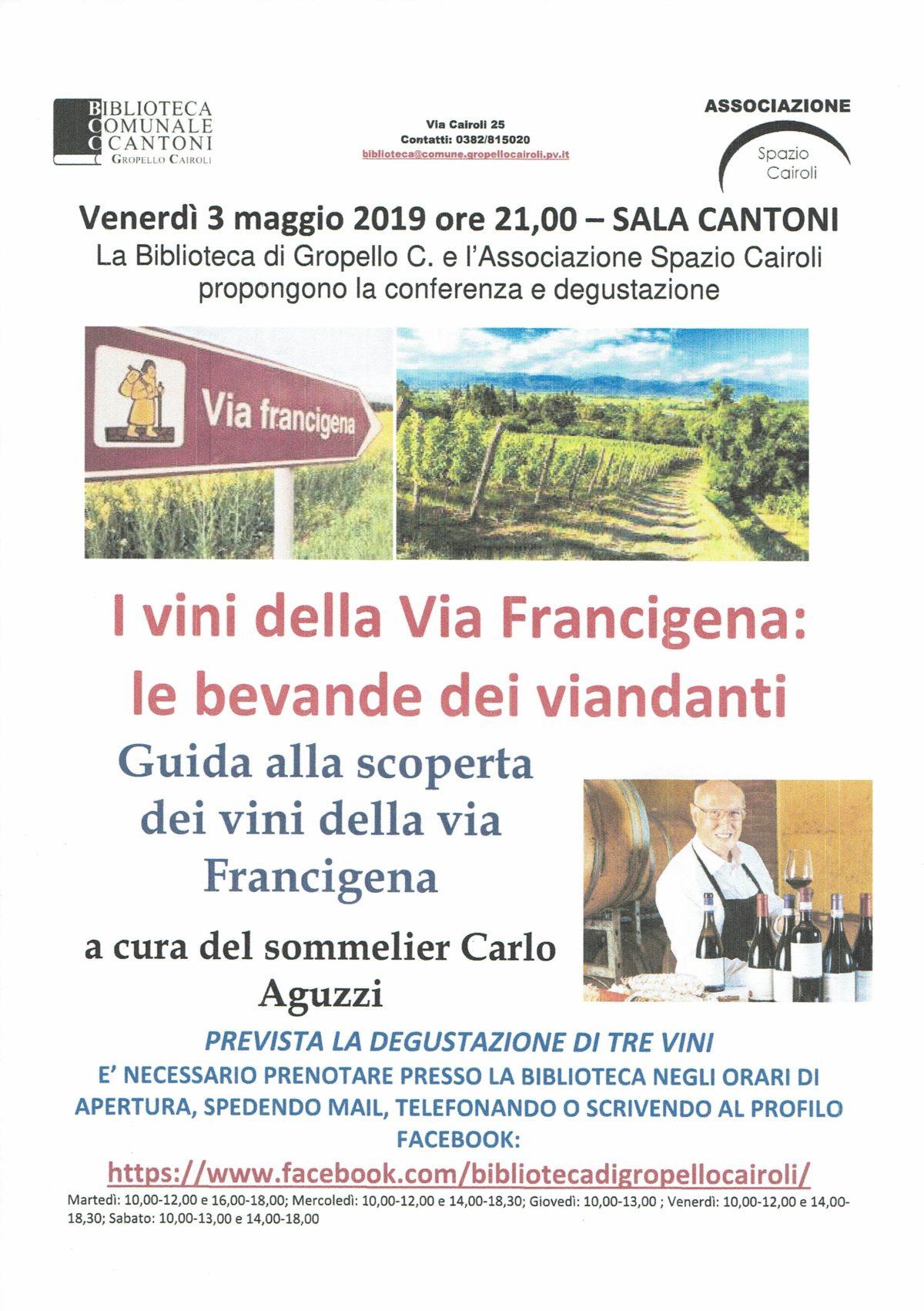 """Venerdì 3 maggio 2019 ore 21,00 – SALA CANTONI – Conferenza e degustazione """"I vini della via Francigena"""" a cura del sommelier Carlo Aguzzi"""