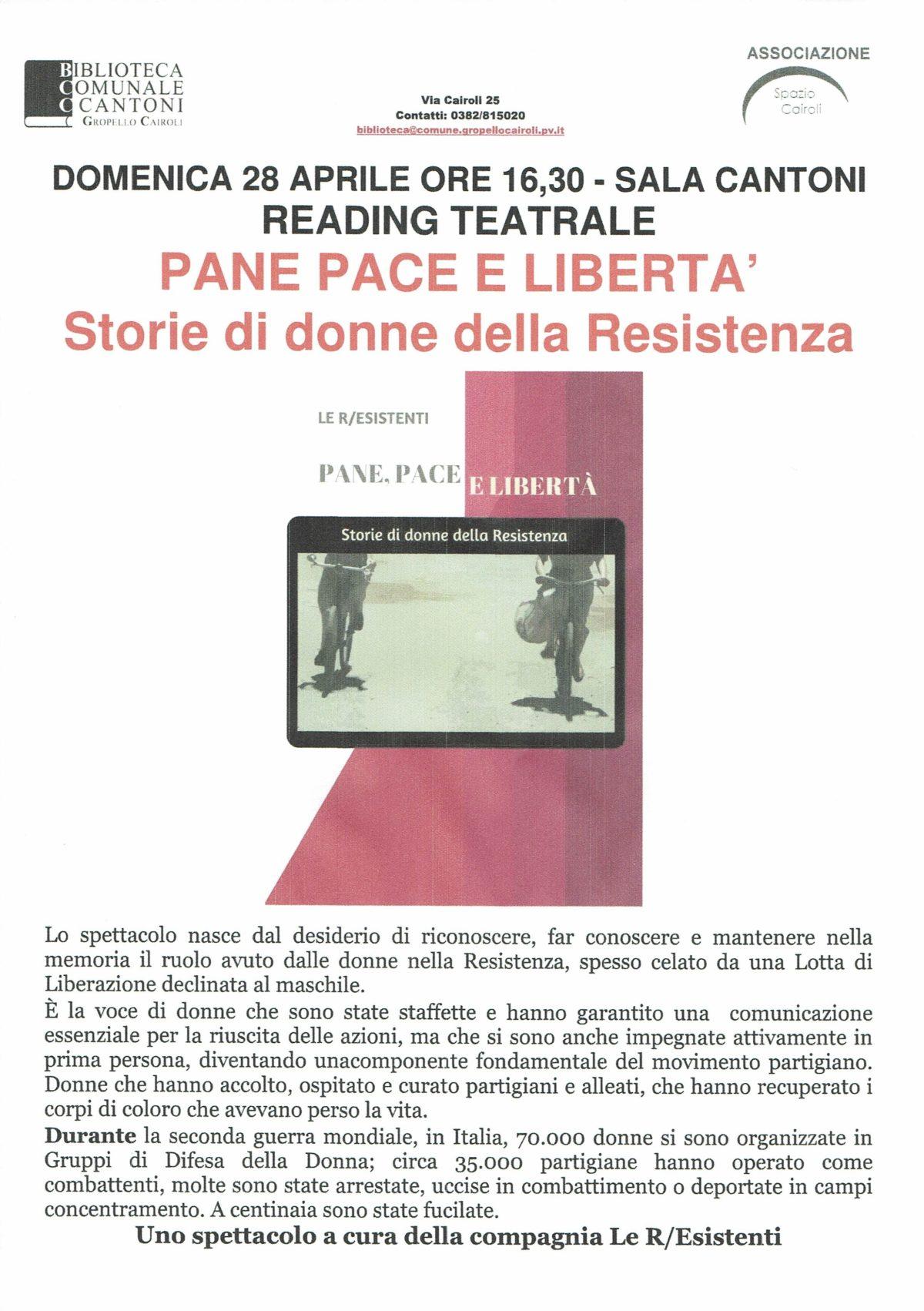 """domenica 28 aprile ore 16,30 Sala Cantoni Reading Teatrale """"Pane pace e libertà: Storie di donne della Resistenza"""""""