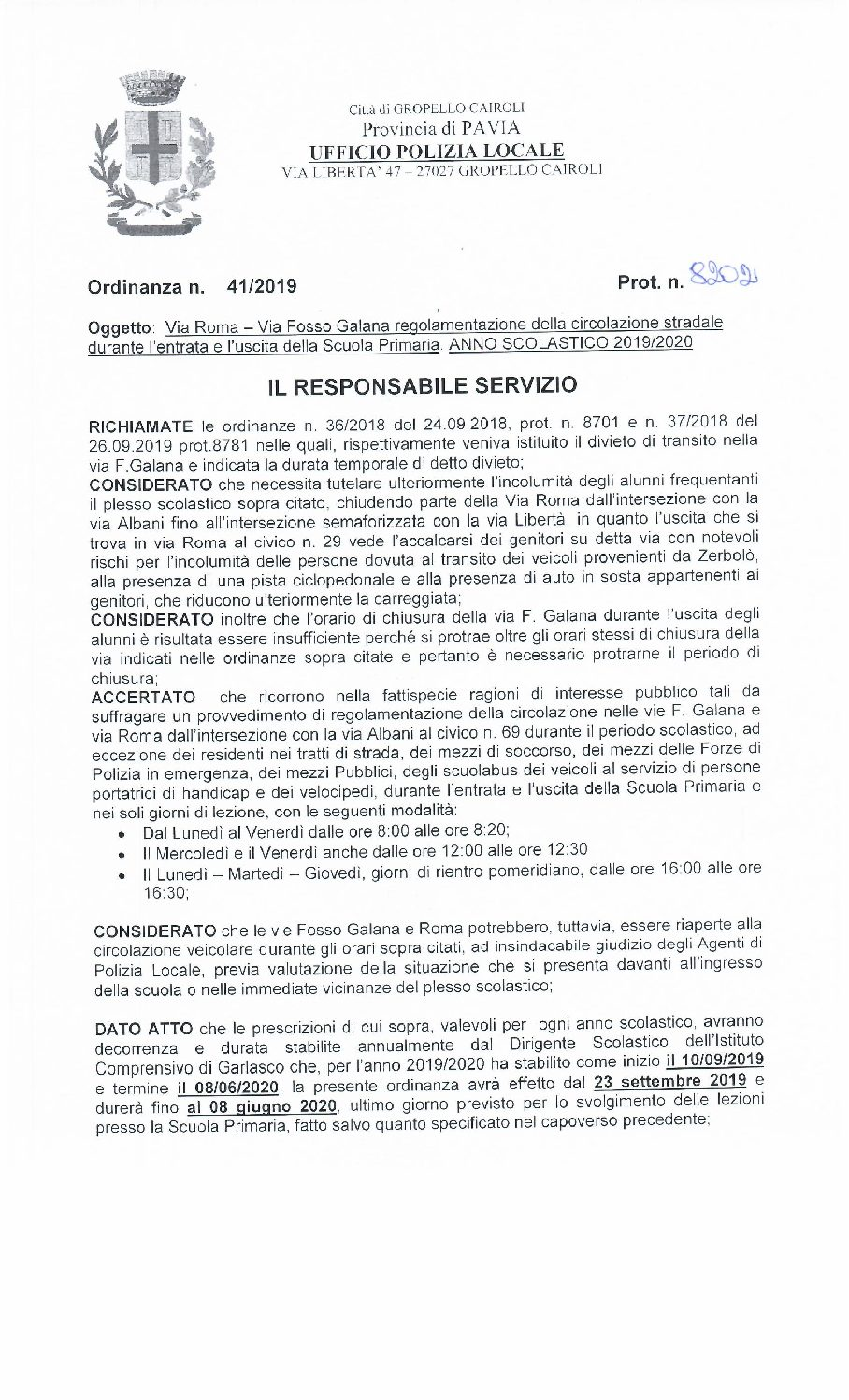 Ordinanza n° 41 del 19.09.2019 – Via Roma e Via Fosso Galana: regolamentazione della circolazione stradale durante l'entrata e l'uscita della scuola primaria. A.S. 2019/2020.