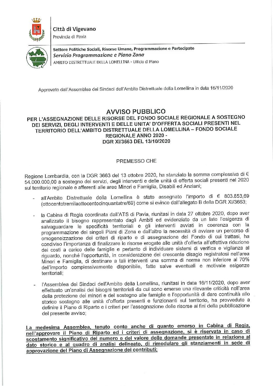 AVVISO PUBBLICO PER L'ASSEGNAZIONE DELLE RISORSE DEL FONDO SOCIALE REGIONALE A SOSTEGNO DEI SERVIZI, DEGLI INTERVENTI E DELLE UNITA' D'OFFERTA SOCIALI PRESENTI NEL TERRITORIO ELL'AMBITO DISTRETTUALE DELLA LOMELLINA–FONDO SOCIALE REGIONALE ANNO 2020-DGR XI/3663