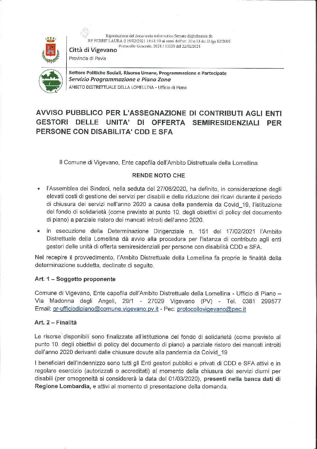 AMBITO DISTRETTUALE DELLA LOMELLINA – Ufficio di Piano: AVVISO PUBBLICO PER L'ASSEGNAZIONE DI CONTRIBUTI AGLI ENTI GESTORI DELLE UNITA' DI OFFERTA SEMIRESIDENZIALI PER PERSONE CON DISABILITA' CDD E SFA