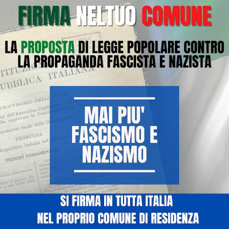 In Comune puoi firmare per la proposta di legge contro la propaganda fascista e nazista